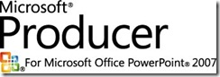 Producer Beta for Microsoft Office PowerPoint 2007 发布