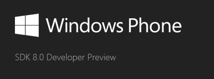 "Windows Phone 8 SDK 于本月 12 日开放预览,正式版""年末""到来"