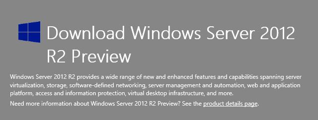 Windows Server 2012 R2 预览版已经发布
